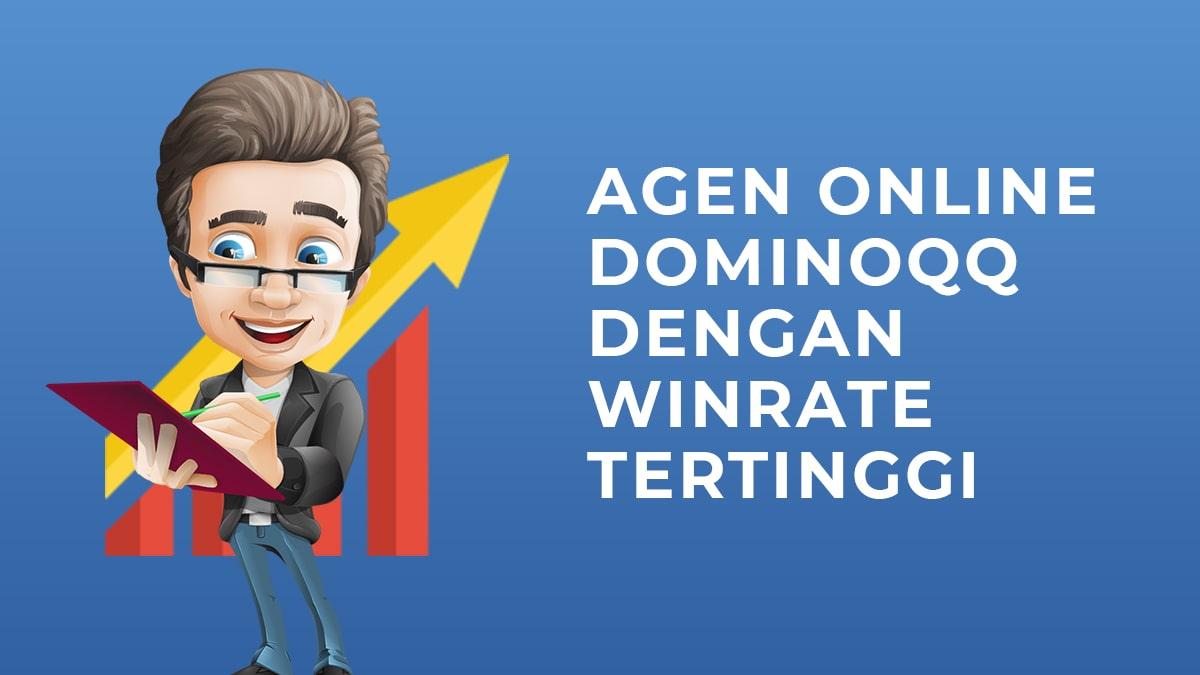 Agen Dominoqq Online Dengan Tawaran Winrate Tinggi