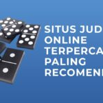 Situs Judi QQ Domino Online Terpercaya Paling Recomended